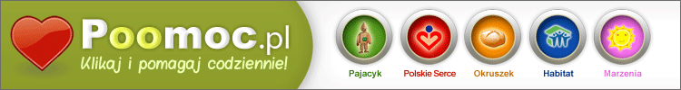 Pajacyk, Wspieraj Dobro, Okruszek, Polskie Serce, Habitat, Pusta Miska, Wyklikaj Żywność - Kliknij i Pomóż