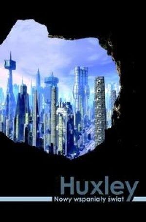 Aldous Huxley Nowy Wspanialy Swiat Pdf Aldous Huxley B I B L I O T E K A Pdf Ebook Mobi Epub Sumi 3 Chomikuj Pl