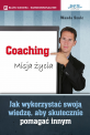 Coaching. Misja życia