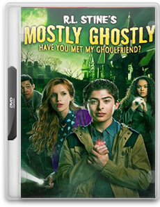 Mostly Ghostly Have You Met My Ghoulfriend - Chomikuj