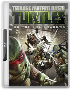 Teenage Mutant Ninja Turtles Out of the Shadows - Chomikuj