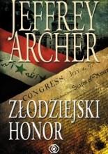 Złodziejski honor - Jeffrey Archer