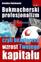 Bukmacherski profesjonalizm